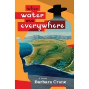 When Water Was Everywhere