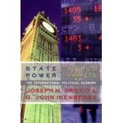 State Power and World Markets by Joseph M. Grieco