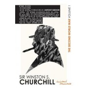 The Second World War: the Gathering Storm: Volume I by Winston Churchill