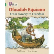 Olaudah Equiano: From Slavery to Freedom by Paul Thomas