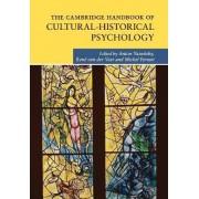 The Cambridge Handbook of Cultural-Historical Psychology by Michel Ferrari