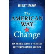 The American Way to Change by Shirley Sagawa