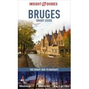 Insight Guides: Bruges Smart Guide by APA Publications Limited