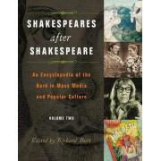 Shakespeares After Shakespeare by Richard Burt