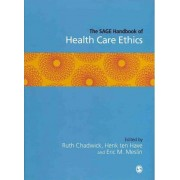 The SAGE Handbook of Health Care Ethics by H. Ten Have