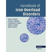 Handbook of Iron Overload Disorders by James C. Barton