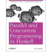 Parallel and Concurrent Programming in Haskell by Simon Marlow