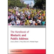 The Handbook of Rhetoric and Public Address by Shawn J. Parry-Giles
