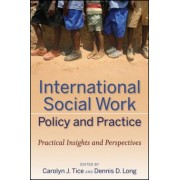 International Social Work Policy and Practice by Carolyn J. Tice