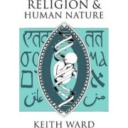 Religion and Human Nature by Keith Ward