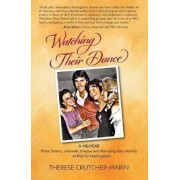 Watching Their Dance by Therese Marie Crutcher-Marin