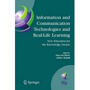 Information and Communication Technologies and Real-Life Learning by Tom J. Van Weert