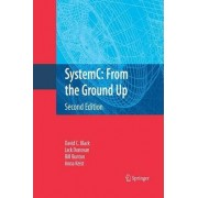 SystemC: From the Ground Up 2010 by David C. Black