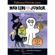 Halloween Mad Libs Junior by Roger Price
