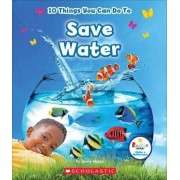 10 Things You Can Do to Save Water by Jenny Mason