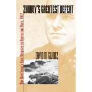 Zhukov's Greatest Defeat: The Red Army's Epic Disaster in Operation Mars, 1942