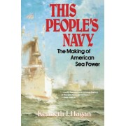 This People's Navy by Kenneth J. Hagan