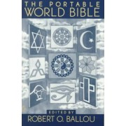 The Portable World Bible by Robert O. Ballou
