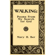 Walking: Poems from My Search for God