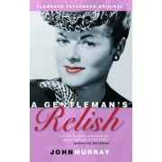 A Gentleman's Relish by John Murray