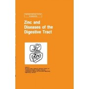 Zinc and Diseases of the Digestive Tract: The Gastroenterology Symposia 1996 Part IV by J. D.Kruse- Jarres