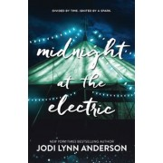 Midnight at the Electric, Hardcover
