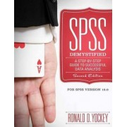 SPSS Demystified by Ronald D. Yockey