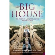 The Big House by Christopher Simon Sykes