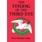 The Finding of the Third Eye by Vera S. Alder