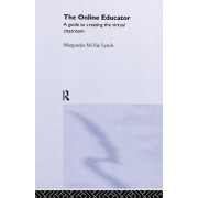 The Online Educator by Marguerita McVay Lynch