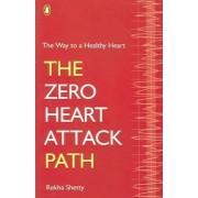 The Way to a Healthy Heart by Rekha Shetty