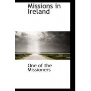 Missions in Ireland by One Of the Missioners
