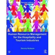 Human Resource Management for Hospitality, Tourism and Events by Dennis Nickson