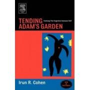 Tending Adam's Garden by Irun R. Cohen