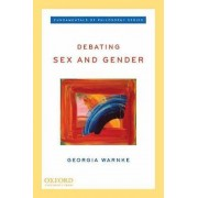 Debating Sex and Gender by Georgia Warnke