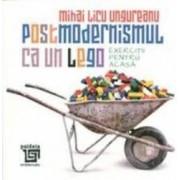 Postmodernismul ca un lego - Mihai Licu Ungureanu