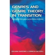 Genres and Genre Theory in Transition by Giuliana Garzone