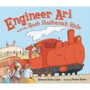 Engineer Ari and the Rosh Hashanah Ride by Deborah Bodin Cohen