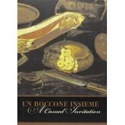 Un boccone insieme-A casual invitation by Carla Geri Camporesi