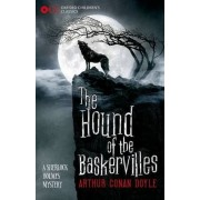 Oxford Children's Classics: The Hound of the Baskervilles by Sir Arthur Conan Doyle