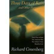 Three Days of Rain and Other Plays by Richard Greenberg