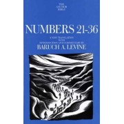 Numbers 21-36 by Baruch A. Levine