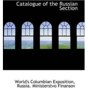Catalogue of the Russian Section by World's Columbian Exposition