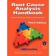 Root Cause Analysis Handbook by Lee N Vanden Heuvel
