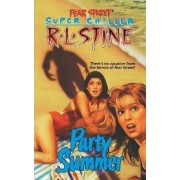 Party Summer by R. L. Stine