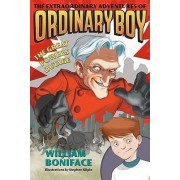 The Extraordinary Adventures of Ordinary Boy, Book 3: The Great Powers Outage by William Boniface