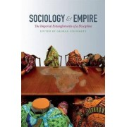 Sociology and Empire by George Steinmetz