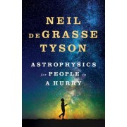 Astrophysics For People In A Hurry - Essays On The Universe And Our Place Within It