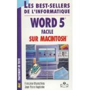Word 5 Facile Sur Macintosh
