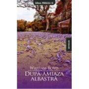 DUPA-AMIAZA ALBASTRA.